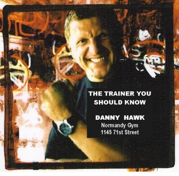 Danny Hawk Personal Trainer