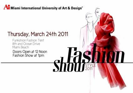 Miami International University Of Art And Design Presents Style 11 Fashion 3 24 11 The Soul Of Miami