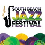 South Beach Jazz Festival 1/8/21, 1/9/21, 1/10/21