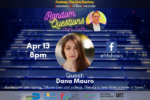 Random Questions with Larry Fields: Dana Mauro 4/13/21
