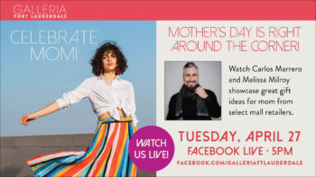 Find the Perfect Gift Mother's Day Gift on the Next In Style with The Galleria Free Virtual Series 4/27/21
