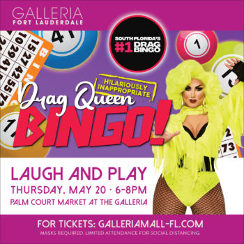Laugh & Play During Drag Queen Bingo Benefit for the FLITE Center at The Galleria at Fort Lauderdale 5/20/21